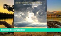 Big Deals  Atlas of the Great Plains  Free Full Read Most Wanted