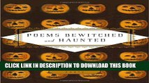 [PDF] Poems Bewitched and Haunted (Everyman s Library Pocket Poets) Full Colection