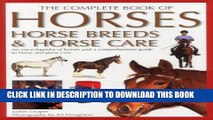 [PDF] Complete Book of Horses, Horse Breeds   Horse Care: An Encyclopedia of Horses and a
