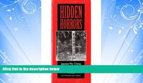 read here  Hidden Horrors: Japanese War Crimes In World War II (Transitions: Asia and Asian