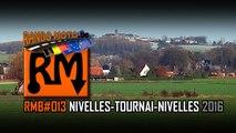 RMB#013 NIVELLES-TOURNAI-NIVELLES 2016