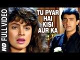 Tu Pyar Hai Kisi Aur Ka [Full HD Song] - Dil Hai Ki Manta Nahin - Aamir Khan & Pooja Bhatt
