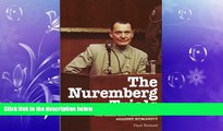 different   The Nuremberg Trials: The Nazis and Their Crimes Against Humanity