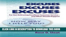 [PDF] Excuses, Excuses, Excuses...for Not Delivering Excellent Customer Service- –and What