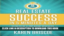 Collection Book Real Estate Success in 5 Minutes a Day: Secrets of a Top Agent Revealed (5 Minute