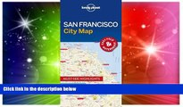 Must Have PDF  Lonely Planet San Francisco City Map (Travel Guide)  Full Read Most Wanted