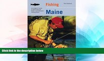 Big Deals  Fishing Maine: An Angler s Guide To More Than 80 Fresh- And Saltwater Fishing Spots