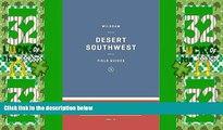 Big Deals  Wildsam Field Guides: The Southwest (Wildsam Field Guides: American Road Trip)  Full