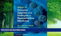 Books to Read  Atlas of Oocytes, Zygotes and Embryos in Reproductive Medicine Hardback with