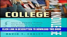 [PDF] College Knowledge: What It Really Takes for Students to Succeed and What We Can Do to Get