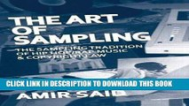 [PDF] The Art of Sampling: The Sampling Tradition of Hip Hop/Rap Music and Copyright Law Full