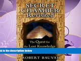 Choose Book Secret Chamber Revisited: The Quest for the Lost Knowledge of Ancient Egypt