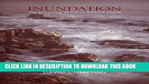 [PDF] Inundation: The Drowning of Prince Edward Island Full Colection