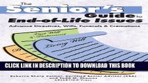 [New] The Senior s Guide to End-of-Life Issues: Advance Directives, Wills, Funerals   Cremations