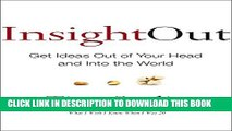 New Book Insight Out: Get Ideas Out of Your Head and Into the World