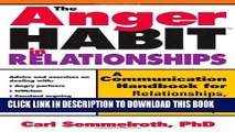 New Book The Anger Habit in Relationships: A Communication Handbook for Relationships, Marriages