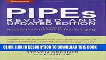[PDF] PIPEs: A Guide to Private Investments in Public Equity: Revised and Updated Edition Popular