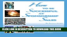 [PDF] How To Be Successful At Sponsorship Sales Popular Online