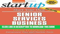 Collection Book Start Your Own Senior Services Business: Adult Day-Care, Relocation Service,