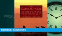 Online eBook The Natural Horse: Lessons from the Wild for Domestic Horse Care