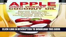 [PDF] Apple Cider Vinegar and Coconut Oil: Discover how to use ACV and Coconut Oil for Natural