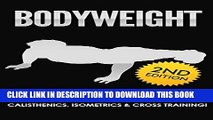 [PDF] BODYWEIGHT: 2nd Edition! Bodyweight 2.0 Workout Guide to Boosting Raw Strength   Getting