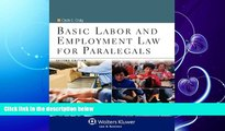 complete  Basic Labor   Employment Law for Paralegals, Second Edition (Aspen College)
