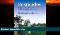 Online eBook Pesticides: Health, Safety and the Environment
