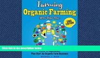 Enjoyed Read Farming: Organic Farming - Grow Your Own: Fruits,   Vegetables! Plus Start An Organic