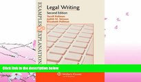 complete  Examples   Explanations: Legal Writing, Second Edition (Examples and Explanations)