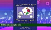 Free [PDF] Downlaod  What Did You Say? What Did You Mean?  DOWNLOAD ONLINE