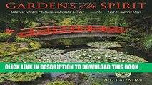 [Read PDF] Gardens of the Spirit 2017 Wall Calendar: Japanese Garden Photography Download Free