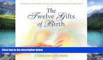 Big Deals  The Twelve Gifts of Birth (Twelve Gifts Series)  Full Ebooks Most Wanted