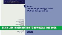 [PDF] The Shaping of Malaysia (Studies in the Economies of East and South-East Asia) Popular