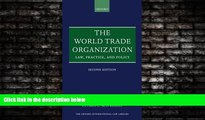 read here  The World Trade Organization: Law, Practice, and Policy (Oxford International Law