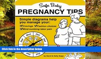 READ FULL  Safe Baby Pregnancy Tips  READ Ebook Full Ebook