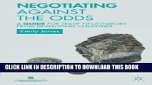 Negotiating Against the Odds: A Guide for Trade Negotiators from Developing Countries