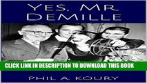 [PDF] Yes, Mr. DeMille: At the Right Hand of a Hollywood God Full Collection