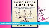 GET PDF  Basic Legal Drafting: Litigation Documents, Contracts, Legislative Documents