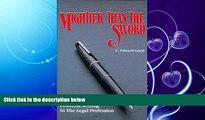 FAVORITE BOOK  Mightier Than the Sword: Powerful Writing in the Legal Profession/Legal