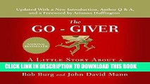 [PDF] The Go-Giver: A Little Story About a Powerful Business Idea Full Online