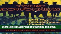 [PDF] Toxic Coworkers: How to Deal with Dysfunctional People on the Job Full Online