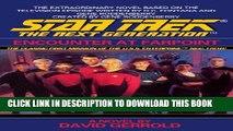 [Read PDF] Encounter at Farpoint (Star Trek: The Next Generation) Download Free