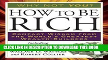[PDF] How to Be Rich: Compact Wisdom from the World s Greatest Wealth-Builders Full Online