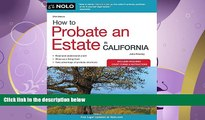 complete  How to Probate an Estate in California (How to Probate an Estate in Calfornia)