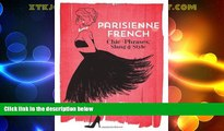 Must Have PDF  Parisienne French: Chic Phrases, Slang and Style  Full Read Most Wanted