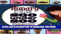 [PDF] Hungry Girl: 200 Under 200: 200 Recipes Under 200 Calories Popular Colection