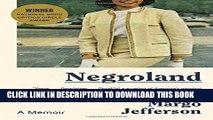 [PDF] Negroland: A Memoir Full Collection[PDF] Negroland: A Memoir Popular Online[PDF] Negroland: