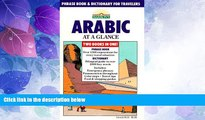 Big Deals  Arabic at a Glance: Phrase Book and Dictionary for Travelers  Best Seller Books Most