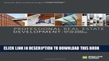 [PDF] Professional Real Estate Development: The ULI Guide to the Business, 3rd Edition Full